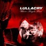 Lullacry - Where Angels Fear (CD)