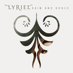 Lyriel - Skin And Bones (CD)