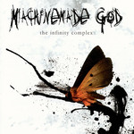 Machinemade God - The Infinity Complex (CD)