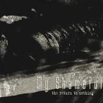My Shameful - The Return To Nothing (CD)