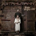 Stahlmann - Kinder der Sehnsucht (CD)