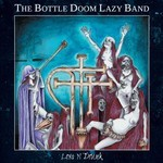 The Bottle Doom Lazy Band - Lost n' Drunk (12'' LP) Cardboard Sleeve