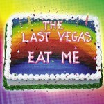 The Last Vegas - Eat Me (CD)