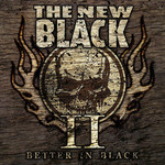 The New Black - II: Better In Black (CD)
