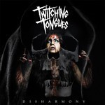 Twitching Tongues - Disharmony (CD)