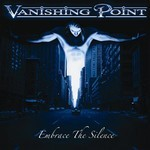 Vanishing Point - Embrace The Silence (CD)