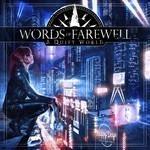 Words Of Farewell - A Quiet World (CD)