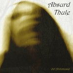 Absurd Thule - 00 Antimusic (CD)