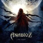 Anabioz - ... To Light (CD)