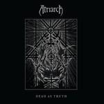 Atriarch - Dead As Truth (CD)
