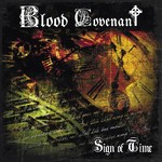 Blood Covenant - Sign Of Time (CD)