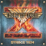 Bonfire - Strike Ten (CD)