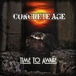 Concrete Age - Time to Awake (CD)