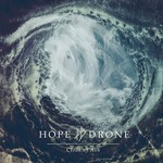 Hope Drone - Cloak Of Ash (CD)
