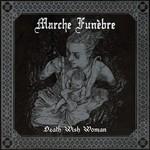 Marche Funèbre - Death Wish Woman (MCD)
