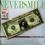 Neversmile - Глянец И Пластик, Виват!!! (CD)