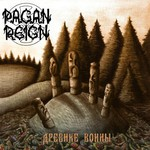 Pagan Reign - Древние Воины (The Ancient Warriors) (CD)