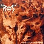 Root - Madness Of The Graves (CD)