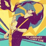 The Legendary Flower Punk - The Legendary Flower Punk (CD)