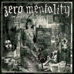 Zero Mentality - In Fear Of Forever (CD)