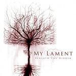 My Lament - Beneath The Hidden (MCD)