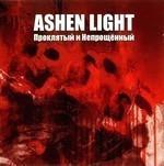 Ashen Light - Проклятый И Непрощенный (CD)