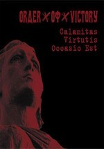 Order Of Victory - Calamitas Virtutis Occasio Est (MCD+DVD)