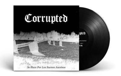 Corrupted - Se Hace Por Los Suenos Asesinos (12'' LP) Gatefold