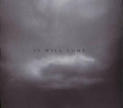 It Will Come - 47 / Bound (CD) Digipak