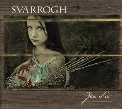 Svarrogh - Yer Su (CD) Digipak