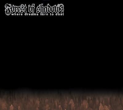 Forest Of Shadows - Where Dreams Turn To Dust (MCD) Digipak