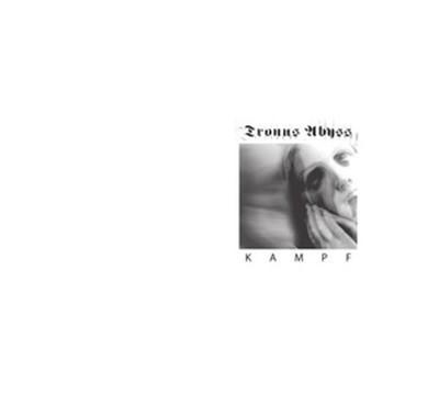 Tronus Abyss - Kampf (CD) Digibook