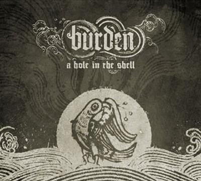 Burden - A Hole In The Shell (CD) Digipak