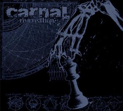Carnal - Re-Creation (CD) Digipak