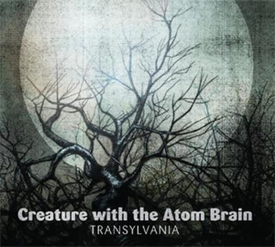 Creature With The Atom Brain - Transylvania (CD) Digipak