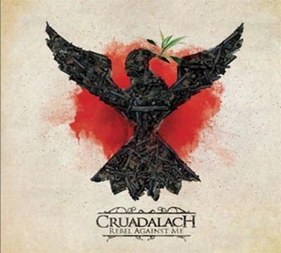 Cruadalach - Rebel Against Me (CD)
