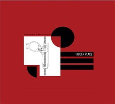 Hidden Place - Fantasia Meccanica (CD) Digipak