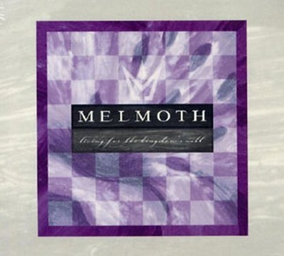 Melmoth - Living For The Kingdom's Will (CD) Digipak