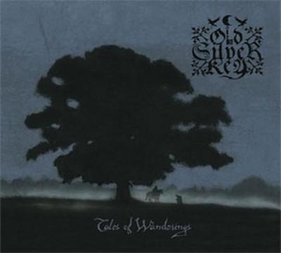 Old Silver Key - Tales Of Wanderings (CD) Digipak