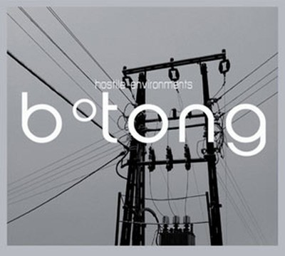 B Tong - Hostile Environments (CD) Digipak
