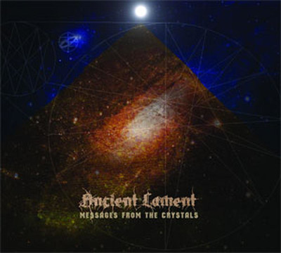 Ancient Lament - Messages From The Crystals (CD) Digipak