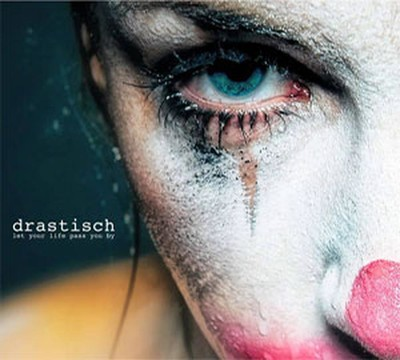 Drastisch - Let Your Life Pass You By (CD) Digipak