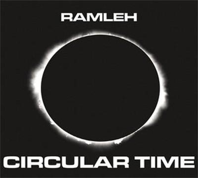 Ramleh - Circular Time (2xCD) Digisleeve