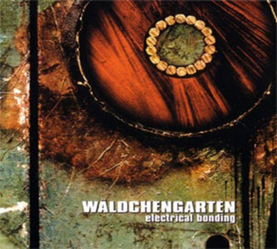 Waldchengarten - Electrical Bonding (CD) Digipak