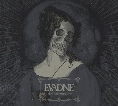 Evadne - A Mother Named Death (CD) Digipak