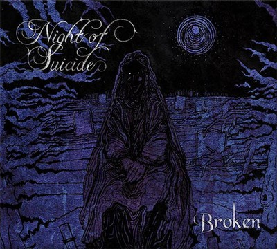 Night Of Suicide - Broken (CD) Digipak