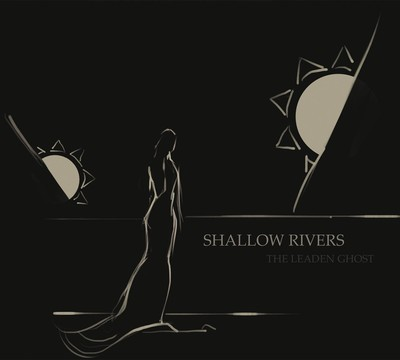 Shallow Rivers - The Leaden Ghost (CD) Digipak