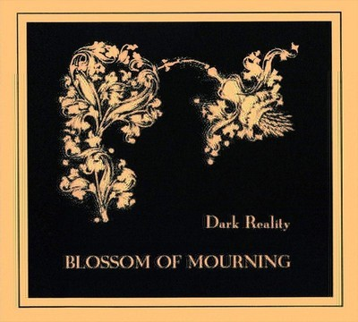 Dark Reality - Blossom Of Mourning (CD) Digipak