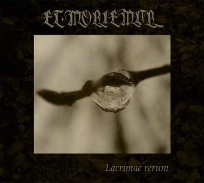 Et Moriemur - Lacrimae Rerum (MCD) Digipak