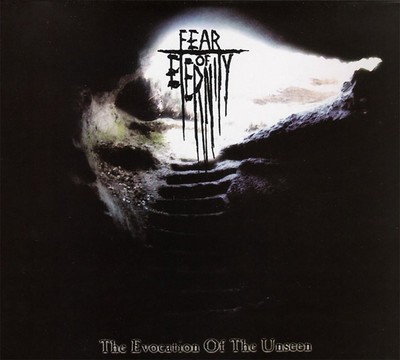 Fear Of Eternity - The Evocation Of The Unseen (CD) Digipak